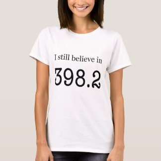 """Camiseta Todavía creo en 398,2"""" los cuentos de hadas """""""