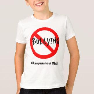 Camiseta Todo el gona del ya sea es MALO