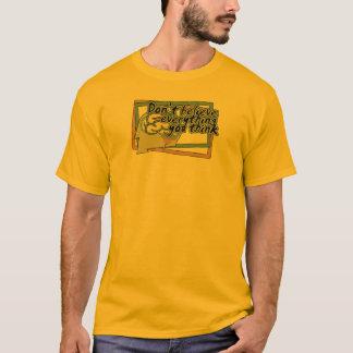 Camiseta todo usted piensa la copia