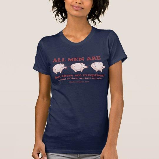 Camiseta Todos los hombres son cerdos