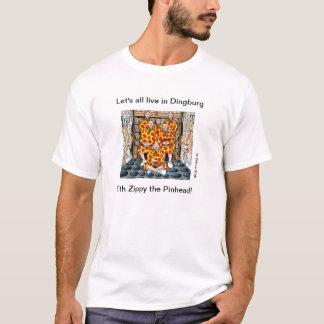 Camiseta ¡Todos vivamos en Dingburg!