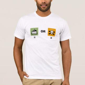 Camiseta torta o muerte