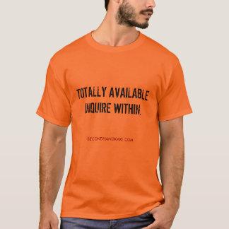 Camiseta TOTALMENTE DISPONIBLE. INVESTIGUE DENTRO. Aclare