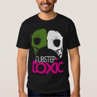 Camiseta tóxica de Dubstep
