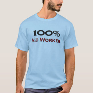 Camiseta Trabajador de ayuda del 100 por ciento