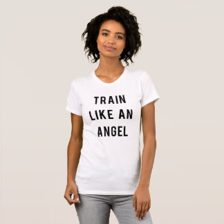 Camiseta Train Like An Angel