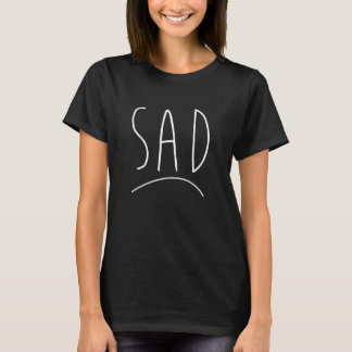 Camiseta triste, camiseta de la declaración,