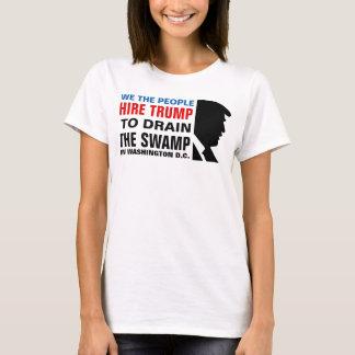 Camiseta ¡Triunfo del alquiler para drenar el pantano!