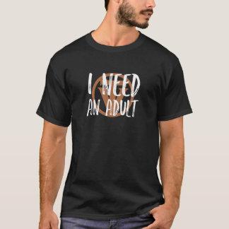 Camiseta ¡TrueVanguard - necesito a un adulto!