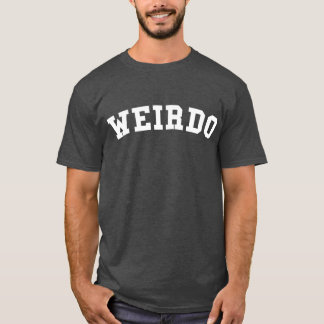 Camiseta Tumblr del Weirdo