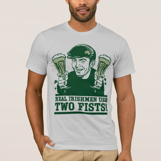 Camiseta Two-Fisted de los irlandeses
