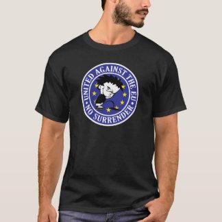 Camiseta UE anti - Ninguna entrega
