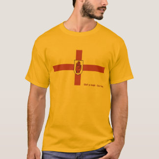 Camiseta ¡Uladh va Bragh! ¡- Ulster para siempre!