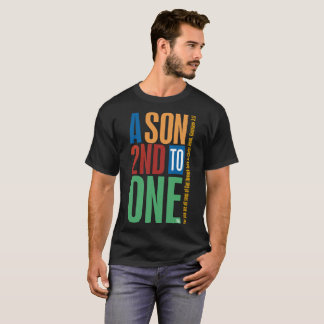 Camiseta Un hijo en segundo lugar a uno