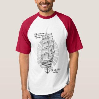 Camiseta Un mar liso nunca hizo a un marinero experto
