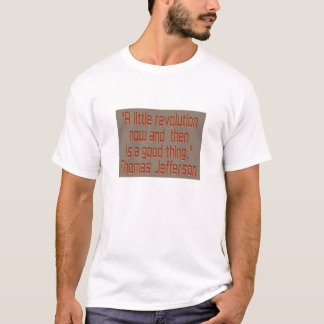 Camiseta Una pequeña revolución ahora y entonces está….