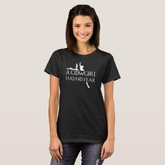 Camiseta Una vaquera no tiene ningún miedo