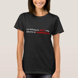 Camiseta Usted ahora PERTENECE a B613. RECEPCIÓN al PAÍS DE