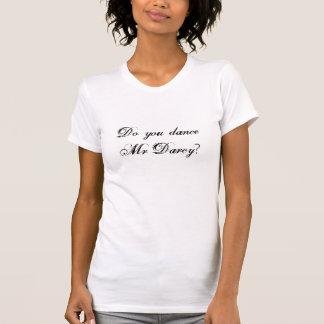Camiseta ¿Usted baila a Sr. Darcy?