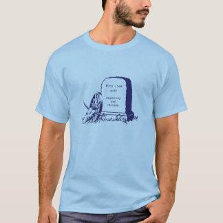 Camiseta Usted ha muerto de disentería