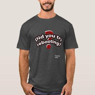 Camiseta Usted intentó reanudar