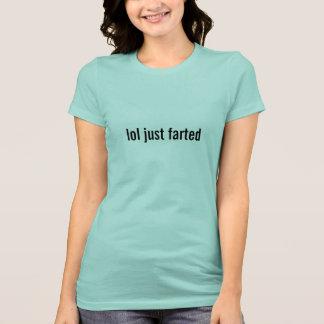 Camiseta usted lo olía que usted lo trató tho