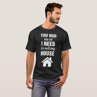 Camiseta Usted me tenía en mí necesita vender mis