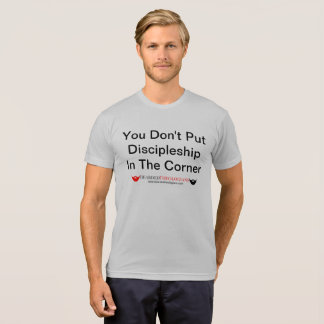 Camiseta Usted no pone Discipleship en la esquina