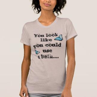 Camiseta Usted podría utilizar un baño…