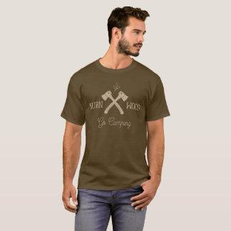 Camiseta Va la madera de la quemadura que acampa