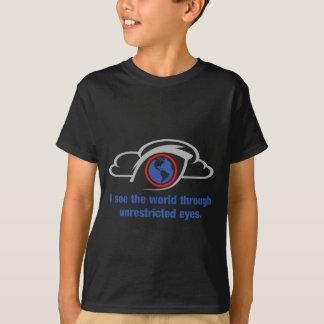 Camiseta Veo el mundo a través de ojos sin restricción