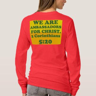 Camiseta Verso de la biblia a partir de 2 5:20 de los