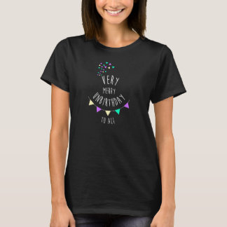 Camiseta Very merry unbirthday to all