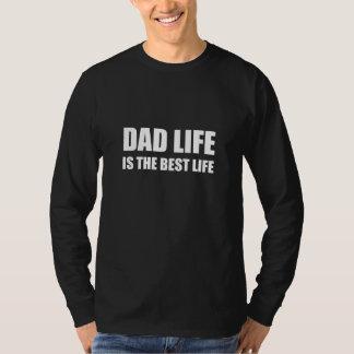 Camiseta Vida de la vida del papá la mejor