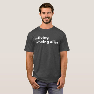 Camiseta vida estando vivo