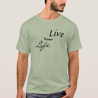 Camiseta Vive su vida
