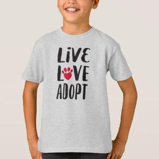 Camiseta Vivo. Amor. Adopte la adopción del mascota del