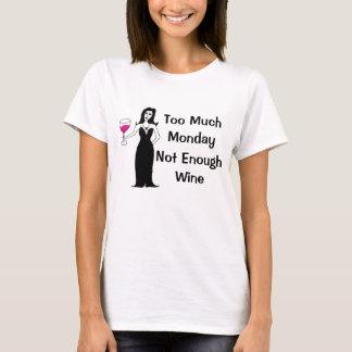 Camiseta Vixen del vino demasiado lunes, no bastante vino