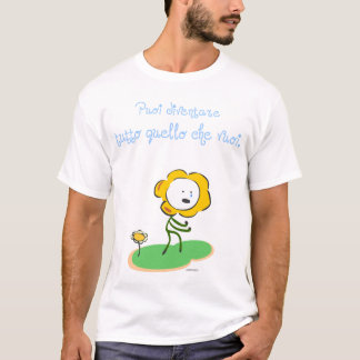 """Camiseta """"Vuoi del che del quello del tutto del diventare"""
