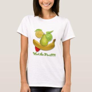 Camiseta ¡WTF?! Qué la fruta