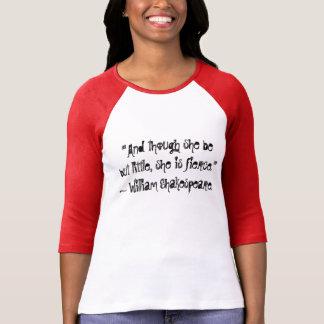 Camiseta Y aunque ella sea pero poco, ella es feroz…