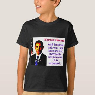 Camiseta Y la libertad ganará - a Barack Obama