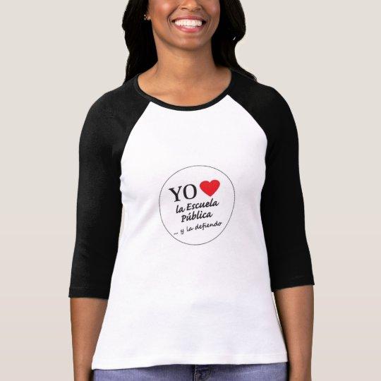 Camiseta Yo amo la escuela publica y la defiendo