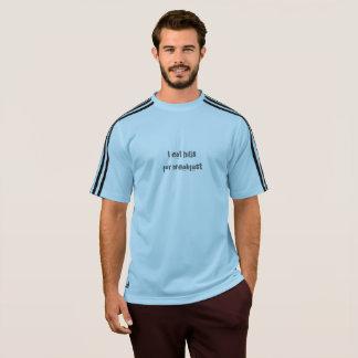 Camiseta ¡Yo como las colinas para el desayuno!