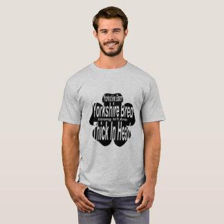 Camiseta ¡Yorkshire llevado! ¡Yorkshire crió!