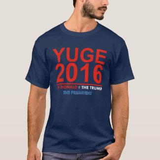 Camiseta YUGE 2016 - Donald Trump para presidente T-Shirt