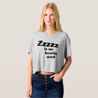 Camiseta Zzzzz is my favorite word