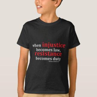 Camisetas de la injusticia y de la resistencia