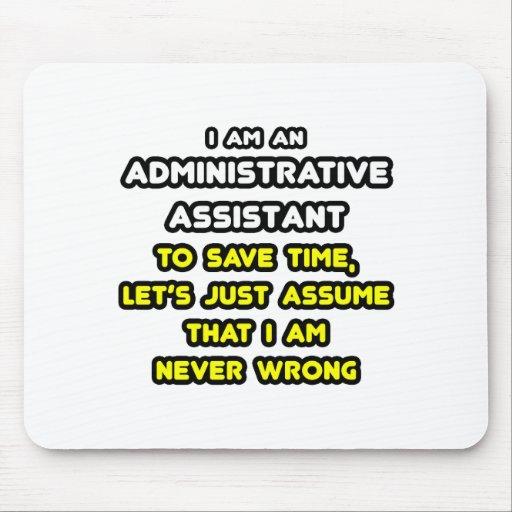 Camisetas divertidas del ayudante administrativo alfombrillas de ratones