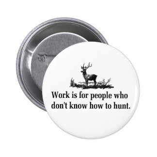 Camisetas y regalos de la caza pin